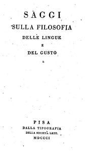 Saggi sulla filosofia delle lingue e del gusto