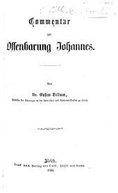 Commentar zur Offenbarung Johannes. Von Dr. Gustav Volkmar. [With the text.]