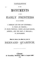 Catalogue of the Monuments of the Early Printers in All Countries: Offered Only for Cash at the Affixed Net Prices