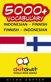 5000+ Indonesian - Finnish Finnish - Indonesian Vocabulary
