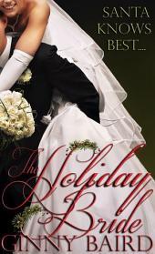 The Holiday Bride: Holiday Brides Book 2