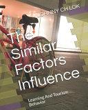 The Similar Factors Influence