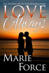 Love Always: First in a Series Boxed Set