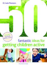 52 Fantastic Ideas for Getting Children Active
