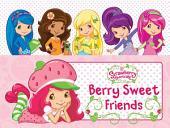 Berry Sweet Friends