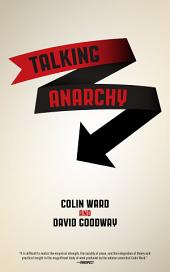 Talking Anarchy