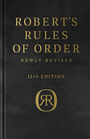 Robert s Rules of Order Newly Revised  Deluxe 12th edition PDF