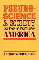 Pseudo-Science and Society in 19th-Century America