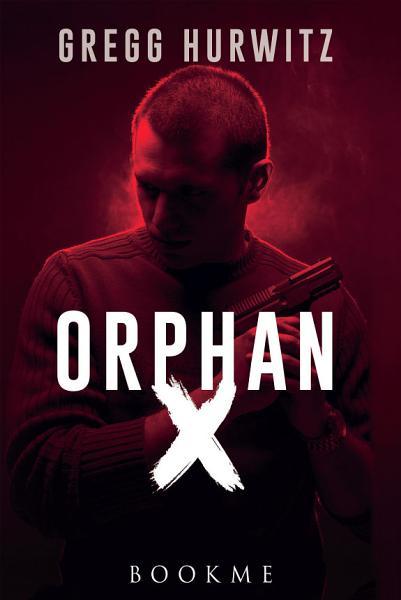 Download Orphan X Book