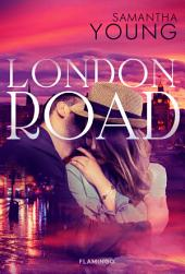 London Road: Bind 2