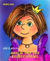Amalia und der Zauberspiegel
