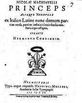 Nicolai Machiavelli Princeps, Aliaqve Nonnvlla