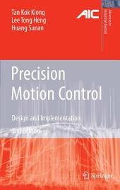 Precision Motion Control: Design and Implementation, Edition 2