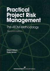 Practical Project Risk Management: The ATOM Methodology, Second Edition