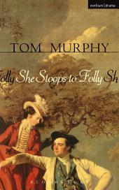 She Stoops To Folly