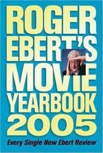 Roger Ebert's Movie Yearbook 2005