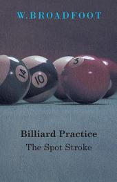 Billiard Practice - The Spot Stroke