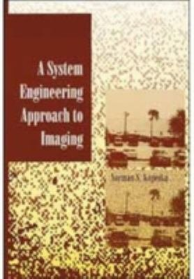 A System Engineering Approach to Imaging