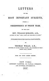 Letters on the Most Important Subjects, During a Correspondence of Twenty Years