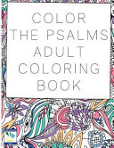Color the Psalms Adult Coloring Book