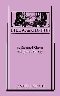 Bill W  and Dr  Bob Book