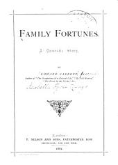 Family Fortunes: A Domestic Story
