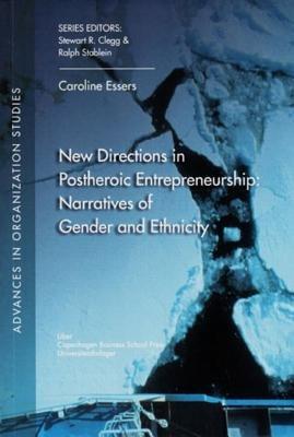 New Directions in Postheroic Entrepreneurship PDF