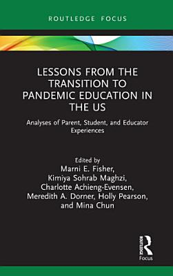 Lessons from the Transition to Pandemic Education in the US