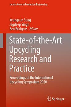 State of the Art Upcycling Research and Practice PDF
