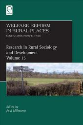 Welfare Reform in Rural Places: Comparative Perspectives