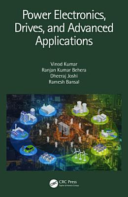 Power Electronics  Drives  and Advanced Applications