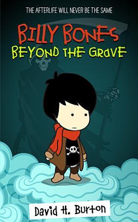 Billy Bones  Beyond the Grave PDF