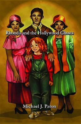 Rhonda and the Hollywood Ghosts