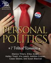 Personal Politics: 7 Political Romances