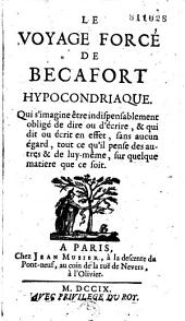 Le Voyage forcé de Becafort hypocondriaque...