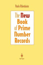 The New Book of Prime Number Records: Edition 3