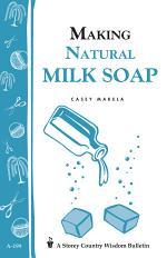 Making Natural Milk Soap