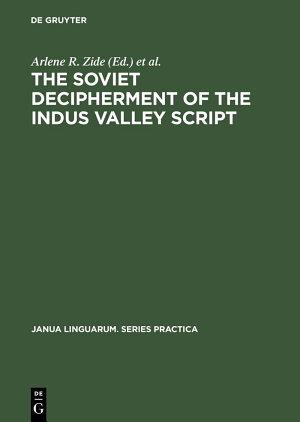 The Soviet Decipherment of the Indus Valley Script