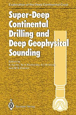 Super-Deep Continental Drilling and Deep Geophysical Sounding