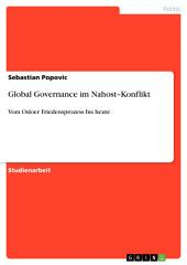 Global Governance im Nahost–Konflikt: Vom Osloer Friedensprozess bis heute