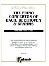 Piano Concertos of Bach, Beethoven & Brahms: Full Orchestra (Miniature Score)