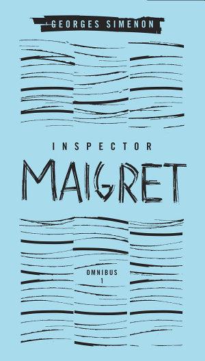 Inspector Maigret Omnibus 1