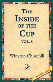 The Inside of the Cup: Volume 8