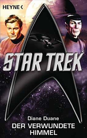 Star Trek  Der verwundete Himmel PDF