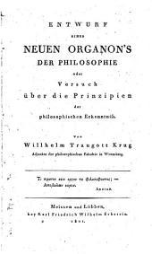 Entwurf eines neuen Organon's der Philosophie: oder, Versuch über die Prinzipien der philosophischen Enkenntniss