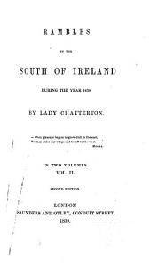 Rambles in the south of Ireland during the year 1838: Volume 2