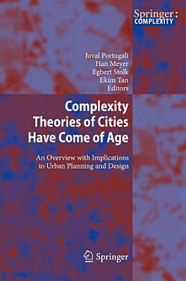Complexity Theories of Cities Have Come of Age PDF