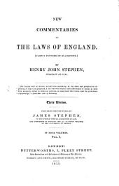 New Commentaries on the Laws of England: (partly Founded on Blackstone) : in Four Volumes, Volume 1