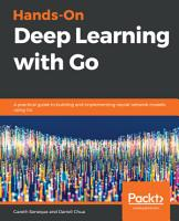 Hands On Deep Learning with Go PDF
