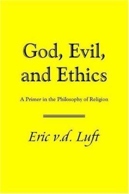 God  Evil  and Ethics
